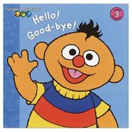 HelloGoodbyeErnie