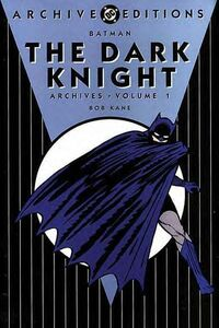 Batman - The Dark Knight Archives, Volume 1