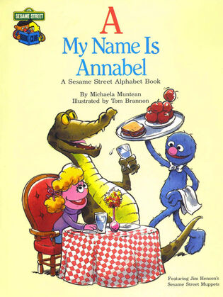 Sesame Street Book Club: A My Name Is Annabel
