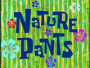 Nature Pants.jpg
