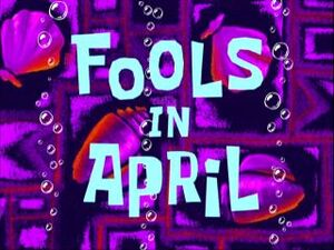 Fools in April.jpg