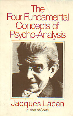The Four Fundamental Concepts of Psychoanalysis
