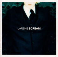 LAREINE SCREAM