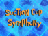 Suction Cup Symphony.png