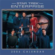 Star Trek Enterprise Calendar 2006 alternate