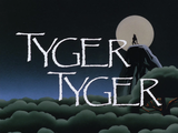 Tyger Tyger-Title Card