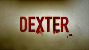 Dexter TV Series Title Card