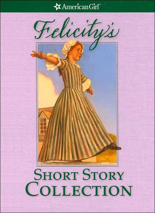 Felicity S Short Story Collection American Girl Wiki
