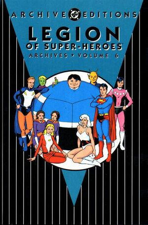 Cover for Legion of Super-Heroes Archives #6