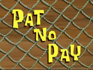 Pat No Pay.jpg