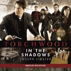 Torchwood in the shadows