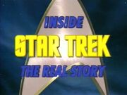 Inside Star Trek - The Real Story title card