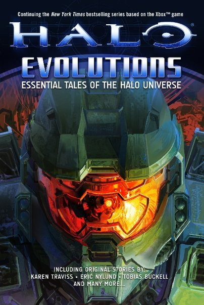Halo: Evolutions: Essential Tales of the Halo Universe Various Authors