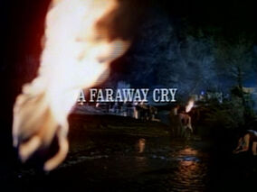 Episode 820: A Faraway Cry - Little House Wiki - Little House on the