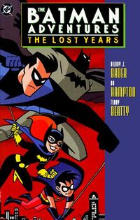 Batman Adventures The Lost Years TPB