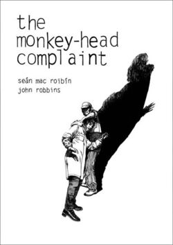 The Monkey-Head Complain by John Robbins