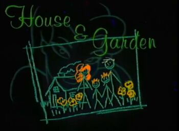 House &amp; Garden