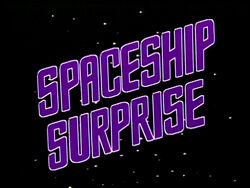 SpaceshipSurprise
