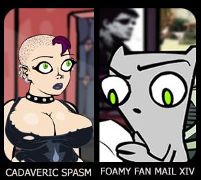 Cadaveric spasm and Foamy fan mail XIV