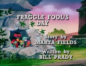 Fragglefoolsday