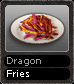 Dragon Fries