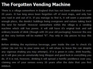Forgotten Vending Machine