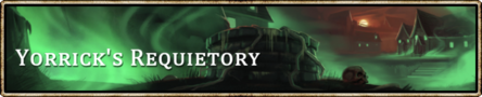Location banner Yorrick's Requietory