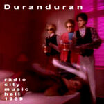 Duran duran radio city music hall 1989