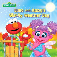Elmo and Abby&#39;s Wacky Weather Day