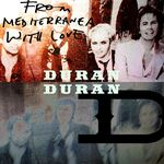Duran duran from mediterranea with love