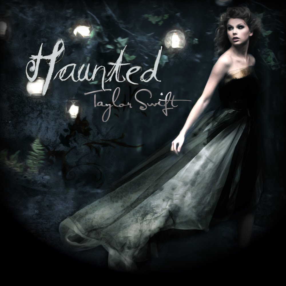 Haunted - Taylor Swift Wiki