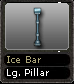 Ice Bar Lg.Pillar