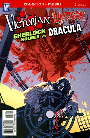 Cover for Victorian Undead: Sherlock Holmes vs. Dracula #2