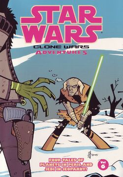 Clone Wars Adventure Volume 6