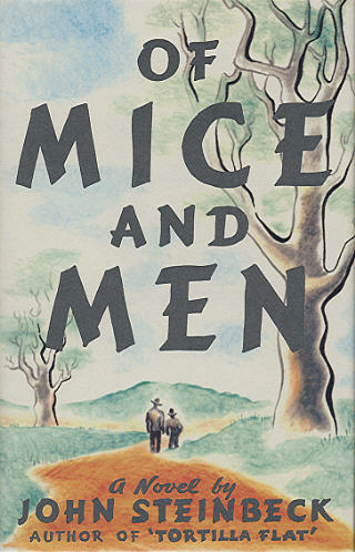 What is the theme of John Steinbeck's novel Of Mice and Men?