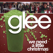 Glee - we need