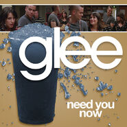 Glee - need you now