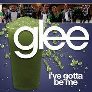 Glee - ive gotta be me