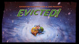 Evicted!
