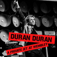 A Private Jet at Wembley duran duran