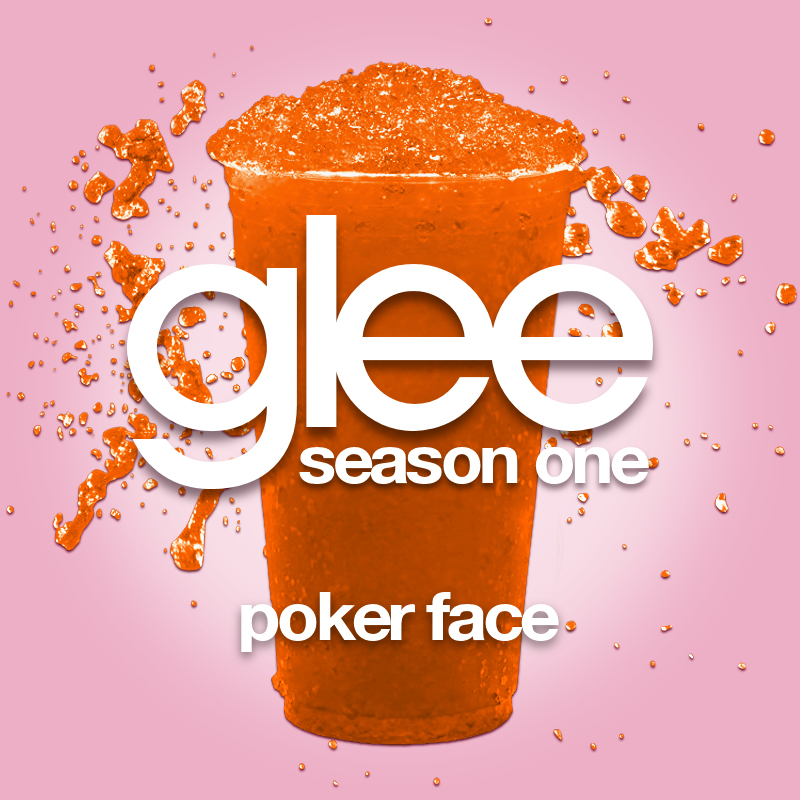 Poker face glee version