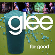 Glee - for good