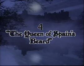 &#39;The Queen of Soain&#39;s Beard&#39; Title Card