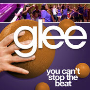 Glee - you cant stop the beat