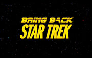 Bring Back Star Trek