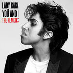 Lady-GaGa-Yo-And-I-The-Remixes