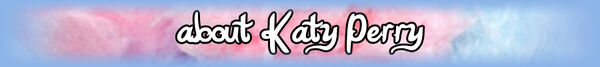 Aboutkatyperry
