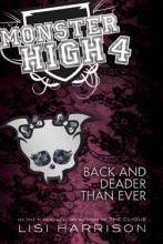 Monster High 4- Back and deader than ever
