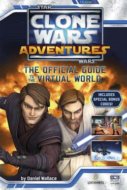 Star Wars Clone Wars Adventures The Official Guide to the Virtual World cover