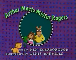 Arthur Meets Mister Rogers Title Card